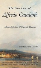 First Lives of Alfredo Catalani
