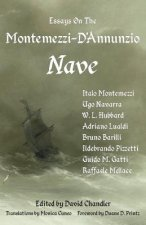 Essays on the Montemezzi-D'Annunzio Nave - 2nd Edition