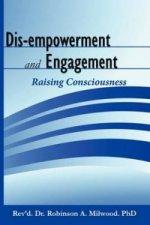 Dis-empowerment and Engagement