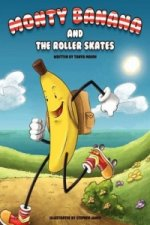 Monty Banana and the Roller Skates
