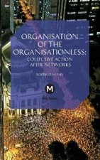 The Organisation of the Organisationless