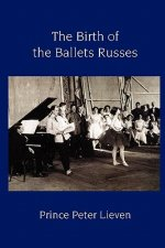 Birth of the Ballets Russes