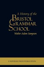 History of the Bristol Grammar School