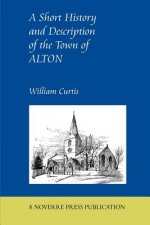 Short History and Description of the Town of Alton