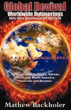 Global Revival - Worldwide Outpourings, Forty-three Visitations of the Holy Spirit
