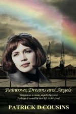 Rainbows, Dreams and Angels