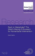 Back to Westphalia? The West's Waning Enthusiasm for Humanitarian Intervention