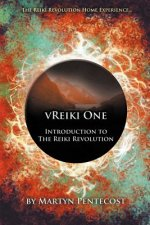 VReiki One - Introduction to The Reiki Revolution
