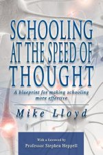 Schooling at the Speed of Thought