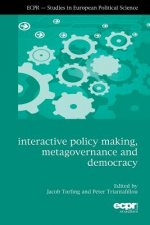 Interactive Policy Making, Metagovernance and Democracy