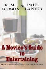Novice's Guide to Entertaining