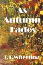 As Autumn Fades