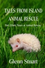 Tales from Island Animal Rescue