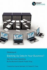 Thinking of...Backing Up Data In Your Business? Ask the Smart Questions