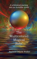 Multicolored Magical Robe