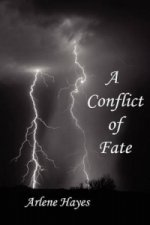 Conflict of Fate