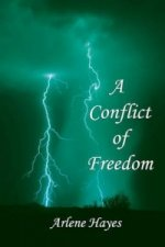 Conflict of Freedom