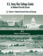 U.S. Army War College Guide to National Security Issues, Vol II