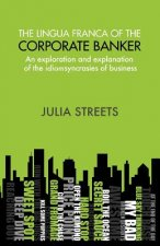 Lingua Franca Of The Corporate Banker