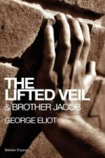 Lifted Veil & Brother Jacob