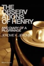 Observations of Henry & Diary of a Pilgrimage