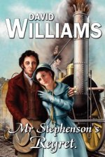 Mr Stephenson's Regret