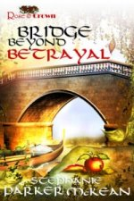 Bridge Beyond Betrayal