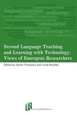 Second Language Teaching and Learning with Technology: Views of Emergent Researchers