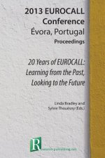 20 Years of Eurocall: Learning from the Past, Looking to the Future