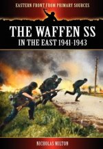 Waffen SS - In the East 1941-1943