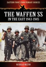 Waffen SS - In the East 1943-1945