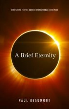 Brief Eternity