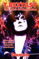 T.Rextasy - The Spirit Of Marc Bolan