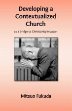 Developing a Contextualized Church as a Bridge to Christianity in Japan