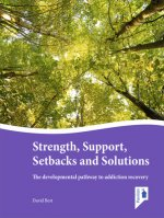 Strength, Support, Setbacks and Solutions