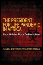 President for Life Pandemic