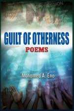 Guilt of Otherness