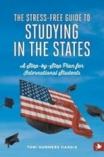 Stress-free Guide to Studying in the States