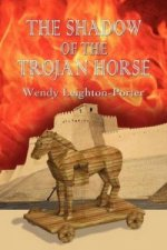 Shadow of the Trojan Horse