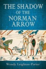 Shadow of the Norman Arrow