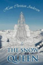 Snow Queen and Other Tales