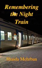 Remembering the Night Train