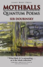 Mothballs: Quantum Poems