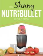 Skinny Nutribullet Recipe Book