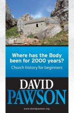 Where Has the Body Been for 2000 Years?