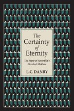 Certainty of Eternity
