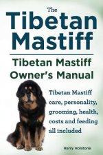 Tibetan Mastiff. Tibetan Mastiff Owner's Manual. Tibetan Mastiff care, personality, grooming, health, costs and feeding all included.