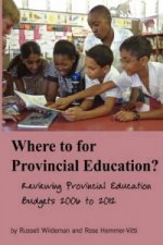 Where to for Provincial Education?