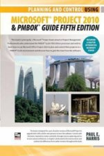 Planning and Control Using Microsoft Project 2010(r) and Pmbok(r) Guide Fifth Edition