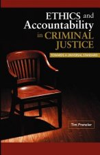 Ethics and Accountability in Criminal Justice